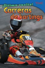 ¡Última vuelta! Carreras de kartings: Read Along or Enhanced eBook