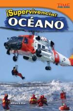 ¡Supervivencia! Océano: Read Along or Enhanced eBook