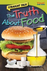 Straight Talk: The Truth About Food: Read Along or Enhanced eBook