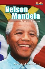 Nelson Mandela: Marcando el camino: Read Along or Enhanced eBook
