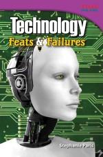 Technology: Feats & Failures: Read Along or Enhanced eBook