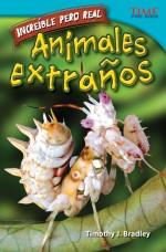 Increíble pero real: Animales extraños: Read Along or Enhanced eBook