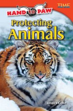 Hand to Paw: Protecting Animals: Read Along or Enhanced eBook