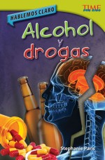 Hablemos claro: Alcohol y drogas: Read Along or Enhanced eBook