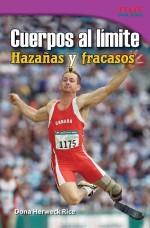 Cuerpos al límite: Hazañas y fracasos: Read Along or Enhanced eBook