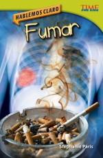 Hablemos claro: Fumar: Read Along or Enhanced eBook