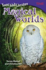 Young Adult Literature: Magical Worlds: Read Along or Enhanced eBook