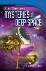 21st Century: Mysteries of Deep Space: Read Along or Enhanced eBook