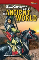Bad Guys and Gals of the Ancient World: Read Along or Enhanced eBook