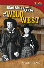 Bad Guys and Gals of the Wild West: Read Along or Enhanced eBook