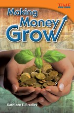 Making Money Grow: Read Along or Enhanced eBook