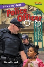 All in a Day's Work: Police Officer: Read Along or Enhanced eBook