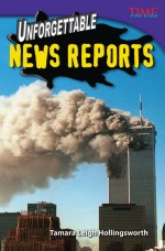 Unforgettable News Reports: Read Along or Enhanced eBook