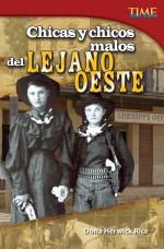Chicas y chicos malos del Lejano Oeste: Read Along or Enhanced eBook