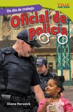 Un día de trabajo: Oficial de policía: Read Along or Enhanced eBook