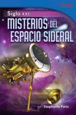 Siglo XXI: Misterios del espacio sideral: Read Along or Enhanced eBook