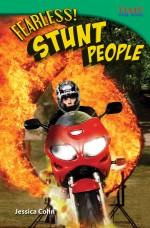 Fearless! Stunt People: Read Along or Enhanced eBook