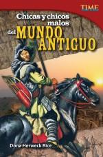 Chicas y chicos malos del mundo antiguo: Read Along or Enhanced eBook