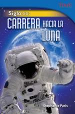 Siglo XX: Carrera hacia la Luna: Read Along or Enhanced eBook