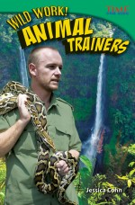 Wild Work! Animal Trainers: Read Along or Enhanced eBook