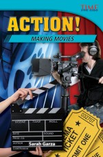 Action! Making Movies: Read Along or Enhanced eBook
