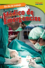 Un día de trabajo: Médico de emergencias: Read Along or Enhanced eBook