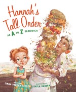 Hannah's Tall Order: An A to Z Sandwich: Read Along or Enhanced eBook