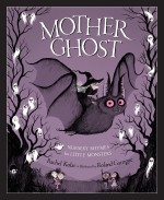 Mother Ghost: Nursery Rhymes for Little Monsters: Read Along or Enhanced eBook