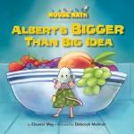 Albert's BIGGER Than Big Idea: Read Along or Enhanced eBook