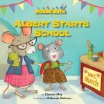 Albert Starts School: Read Along or Enhanced eBook