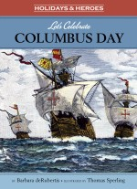 Let's Celebrate Columbus Day: Read Along or Enhanced eBook