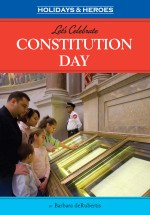 Let's Celebrate Constitution Day : Read Along or Enhanced eBook