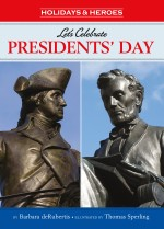 Let's Celebrate Presidents' Day: Read Along or Enhanced eBook