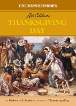Let's Celebrate Thanksgiving Day: Read Along or Enhanced eBook