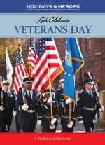 Let's Celebrate Veterans Day: Read Along or Enhanced eBook
