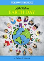 Let's Celebrate Earth Day: Read Along or Enhanced eBook