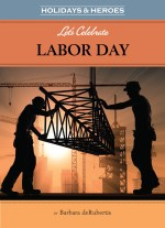 Let's Celebrate Labor Day: Read Along or Enhanced eBook
