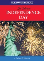 Let's Celebrate Independence Day: Read Along or Enhanced eBook