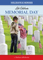 Let's Celebrate Memorial Day: Read Along or Enhanced eBook