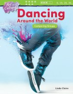 Art and Culture: Dancing Around the World: Comparing Groups: Read Along or Enhanced eBook