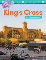 Art and Culture: King's Cross: Partitioning Shapes: Read Along or Enhanced eBook