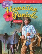 Art and Culture: Hawaiian Paniolo: Expressions: Read Along or Enhanced eBook