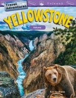 Travel Adventures: Yellowstone: Volume: Read Along or Enhanced eBook