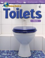 The Hidden World of Toilets: Volume: Read Along or Enhanced eBook