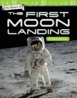 The History of the First Moon Landing: Dividing Decimals: Read Along or Enhanced eBook