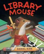 Library Mouse (Book #1): Read Along or Enhanced eBook