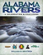 Alabama Rivers, A Celebration and Challenge
