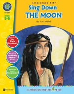 Sing Down the Moon - Literature Kit Gr. 5-6