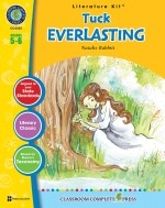 Tuck Everlasting - Literature Kit Gr. 5-6