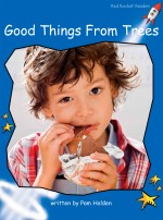 Good Things from Trees (Readaloud)